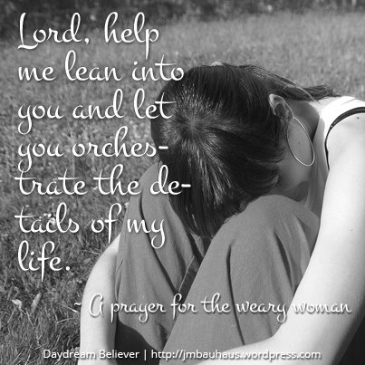 A prayer for the weary woman
